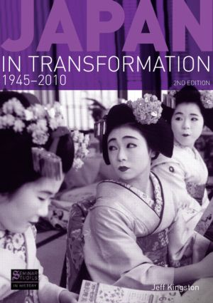 Japan in Transformation, 1945-2010: 2nd Edition (Paperback) book cover