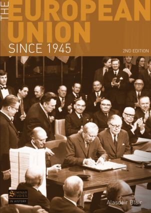 The European Union Since 1945: 2nd Edition (Paperback) book cover