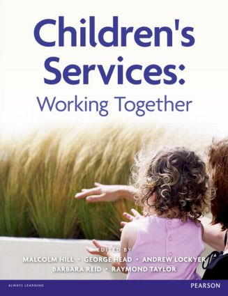 Children's Services: Working Together, 1st Edition (Paperback) book cover