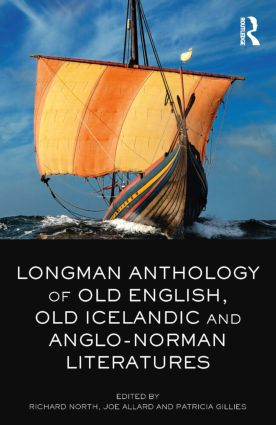 Longman Anthology of Old English, Old Icelandic, and Anglo-Norman Literatures: 1st Edition (Paperback) book cover