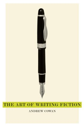 The Art of Writing Fiction: 1st Edition (Paperback) book cover