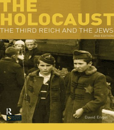 The Holocaust: The Third Reich and the Jews book cover