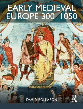 Early Medieval Europe 300-1050: The Birth of Western Society (Paperback) book cover