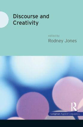 Discourse and Creativity: 1st Edition (Paperback) book cover