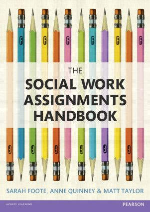 The Social Work Assignments Handbook: A Practical Guide for Students, 1st Edition (Paperback) book cover