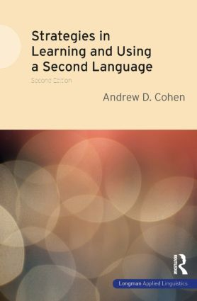 Strategies in Learning and Using a Second Language: 2nd Edition (Paperback) book cover