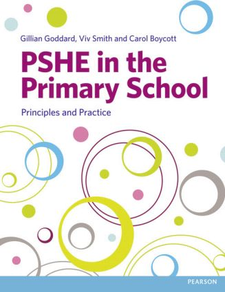 PSHE in the Primary School: Principles and Practice book cover