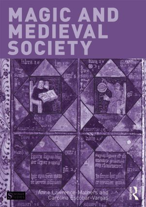 Magic and Medieval Society: 1st Edition (Paperback) book cover