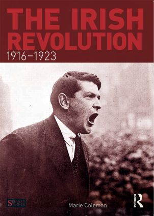 The Irish Revolution, 1916-1923: 1st Edition (Paperback) book cover