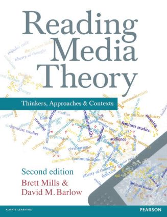 Reading Media Theory: Thinkers, Approaches and Contexts, 2nd Edition (Paperback) book cover