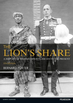 The Lion's Share: A History of British Imperialism 1850-2011, 5th Edition (Paperback) book cover
