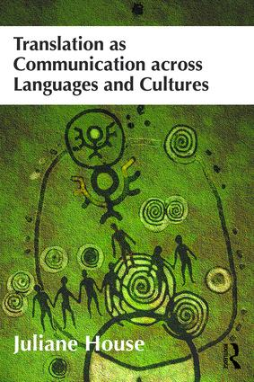 Translation as Communication across Languages and Cultures: 1st Edition (Paperback) book cover