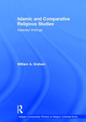 Islamic and Comparative Religious Studies: Selected Writings book cover