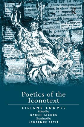 Poetics of the Iconotext: 1st Edition (Hardback) book cover