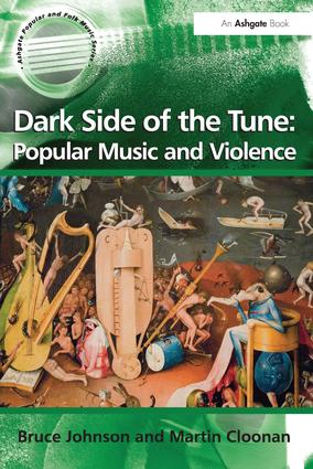 Dark Side of the Tune: Popular Music and Violence: 1st Edition (Paperback) book cover
