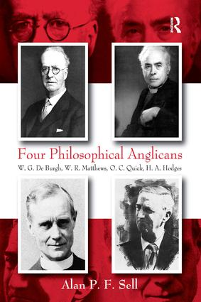 Four Philosophical Anglicans: W.G. De Burgh, W.R. Matthews, O.C. Quick, H.A. Hodges, 1st Edition (e-Book) book cover