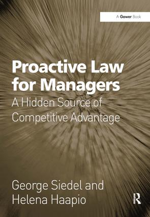 Proactive Law for Managers: A Hidden Source of Competitive Advantage book cover