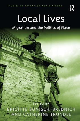 Local Lives: Migration and the Politics of Place (Hardback) book cover