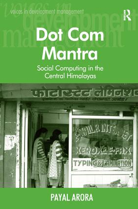 Dot Com Mantra: Social Computing in the Central Himalayas (Hardback) book cover