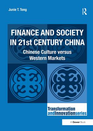 Finance and Society in 21st Century China: Chinese Culture versus Western Markets book cover