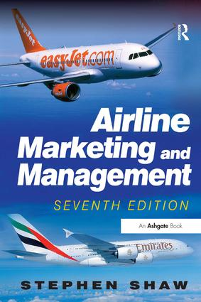 Airline Marketing and Management: 7th Edition (Paperback) book cover