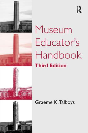 Museum Educator's Handbook: 3rd Edition (Hardback) book cover