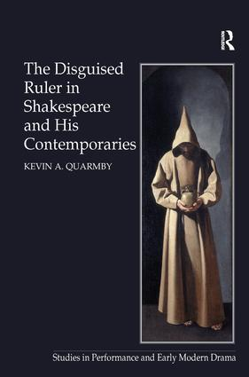 The Disguised Ruler in Shakespeare and his Contemporaries (Hardback) book cover