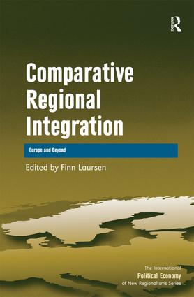 Comparative Regional Integration: Europe and Beyond, 1st Edition (Hardback) book cover