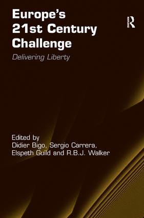 Europe's 21st Century Challenge: Delivering Liberty (Hardback) book cover
