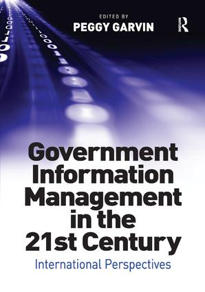 Government Information Management in the 21st Century: International Perspectives (Hardback) book cover