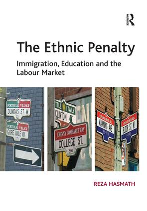 The Ethnic Penalty: Immigration, Education and the Labour Market (Hardback) book cover