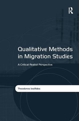 Qualitative Methods in Migration Studies: A Critical Realist Perspective, 1st Edition (Hardback) book cover