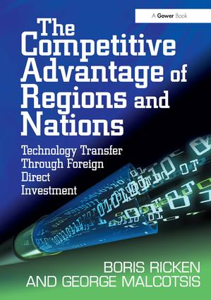 The Competitive Advantage of Regions and Nations: Technology Transfer Through Foreign Direct Investment book cover