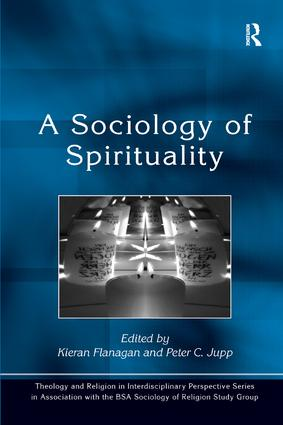 A Sociology of Spirituality: 1st Edition (Paperback) book cover