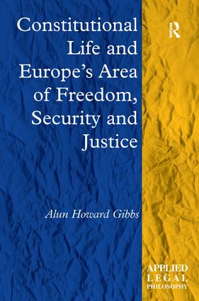 Constitutional Life and Europe's Area of Freedom, Security and Justice book cover