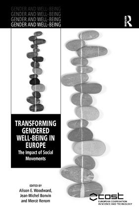 Transforming Gendered Well-Being in Europe: The Impact of Social Movements (Hardback) book cover