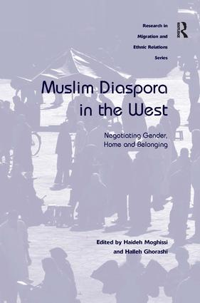 Muslim Diaspora in the West: Negotiating Gender, Home and Belonging (Hardback) book cover
