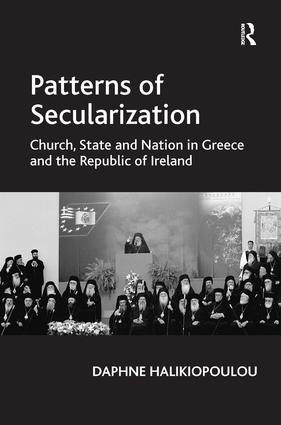 Patterns of Secularization: Church, State and Nation in Greece and the Republic of Ireland (Hardback) book cover