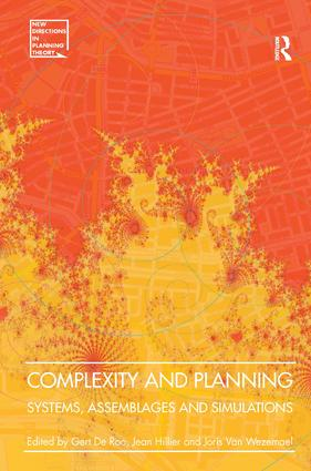 Complexity and Planning: Systems, Assemblages and Simulations, 1st Edition (Hardback) book cover