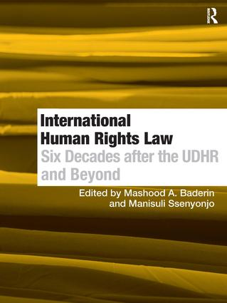 International Human Rights Law: Six Decades after the UDHR and Beyond, 1st Edition (Hardback) book cover