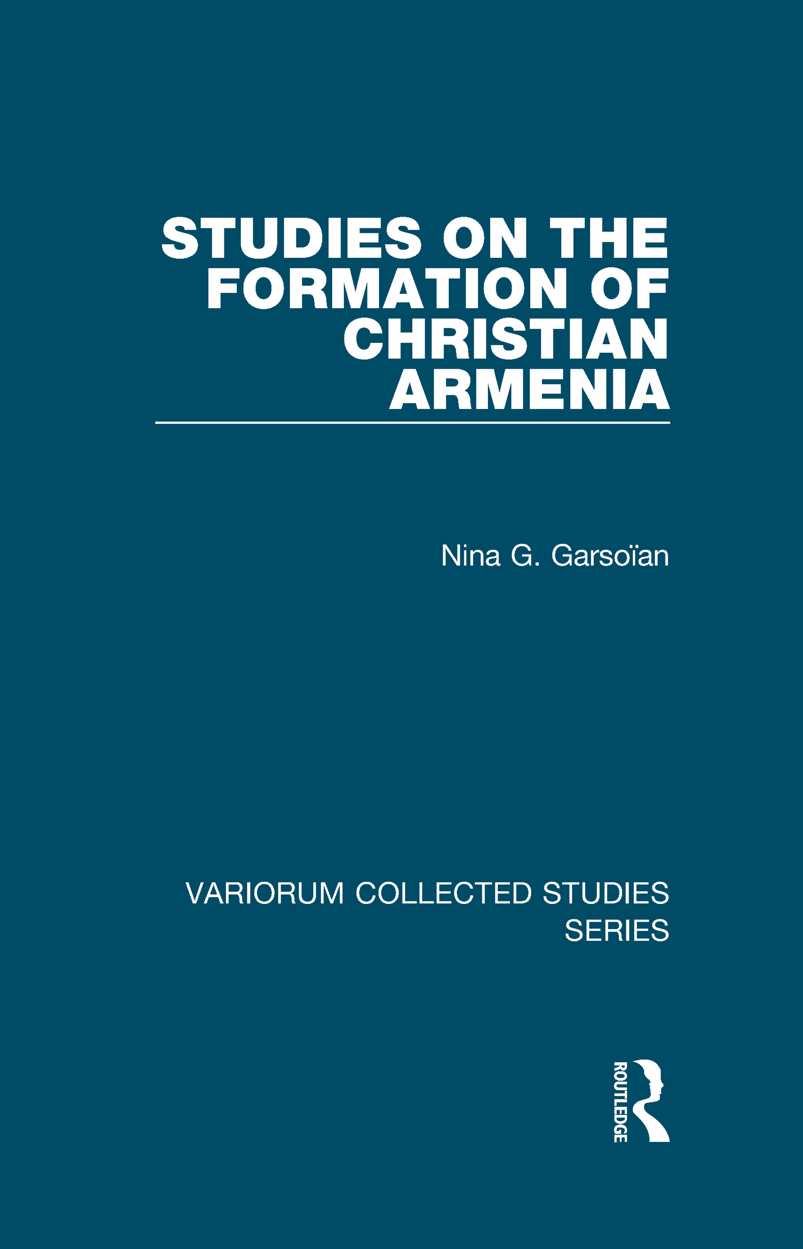 Studies on the Formation of Christian Armenia