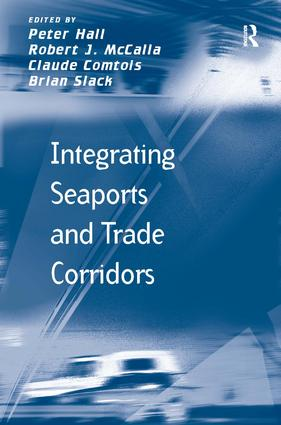 Integrating Seaports and Trade Corridors: 1st Edition (Hardback) book cover