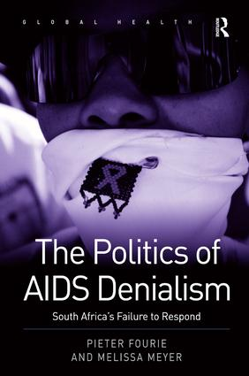 The Politics of AIDS Denialism: South Africa's Failure to Respond book cover