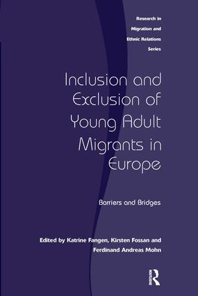 Inclusion and Exclusion of Young Adult Migrants in Europe: Barriers and Bridges, 1st Edition (Hardback) book cover