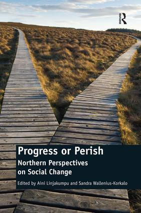 Progress or Perish: Northern Perspectives on Social Change, 1st Edition (Hardback) book cover