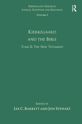 Volume 1, Tome II: Kierkegaard and the Bible - The New Testament book cover