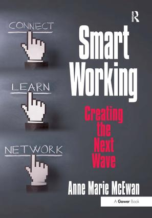Smart Working: Creating the Next Wave, 1st Edition (Hardback) book cover