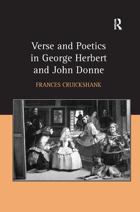 Verse and Poetics in George Herbert and John Donne: 1st Edition (Hardback) book cover
