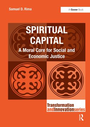 Spiritual Capital: A Moral Core for Social and Economic Justice book cover