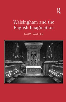Walsingham and the English Imagination: 1st Edition (Hardback) book cover